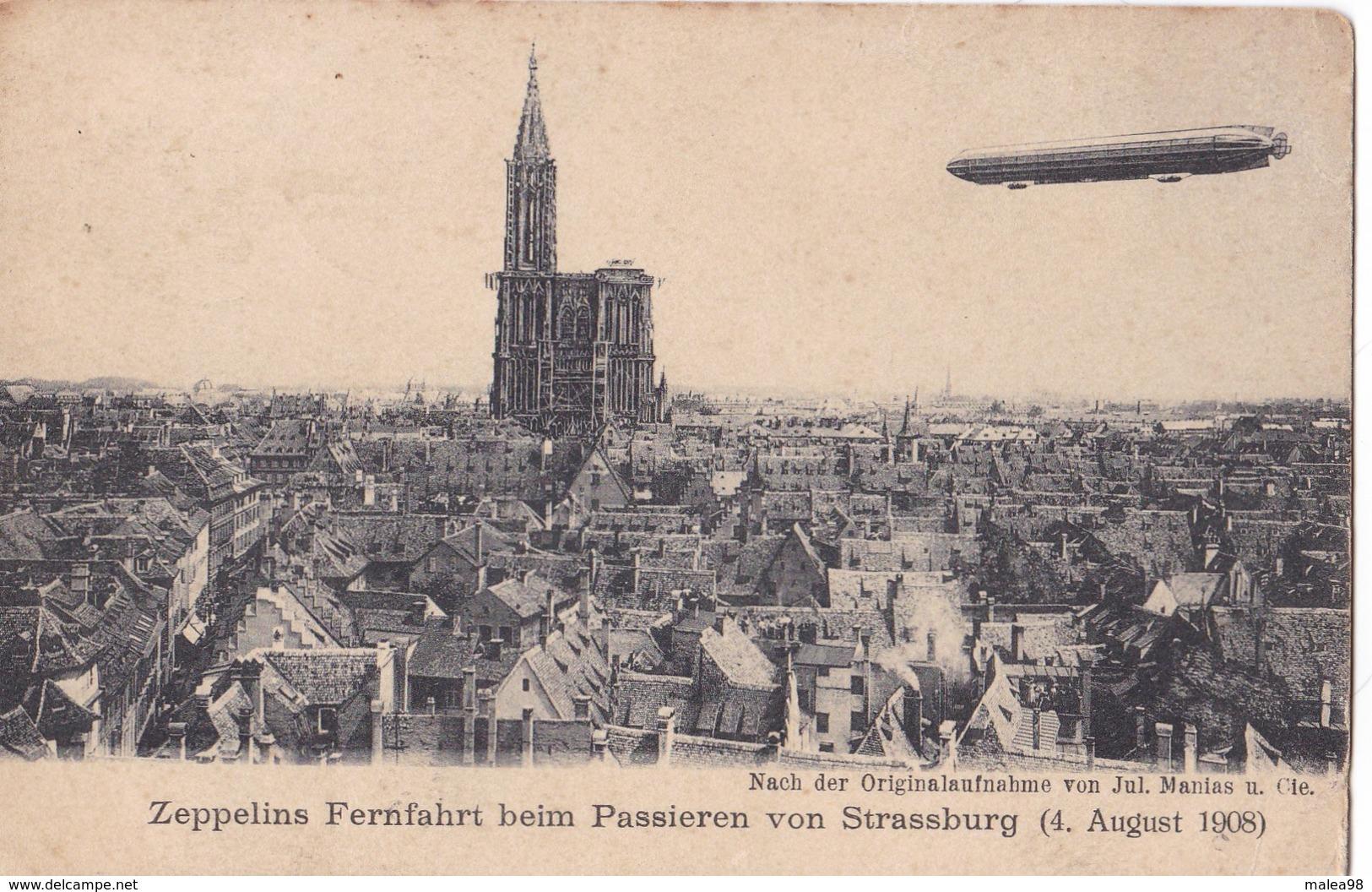 STRASBOURG ,,,,, ZEPELINS  FERNFAHRT    BEIM    PASSERIEN VON  STRASSBURG    4 Aout  1908 ,,,timbres Deutsches Reich - Strasbourg