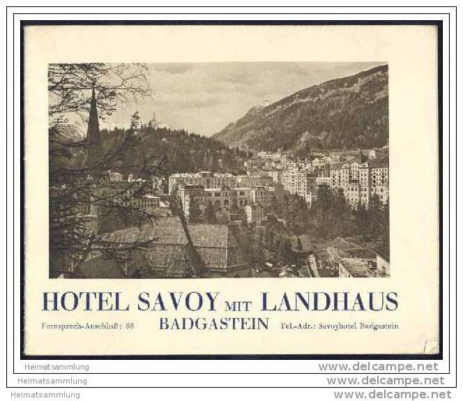 Badgastein - Hotel Savoy Mit Landhaus 30er Jahre - 16 Seiten Mit 13 Abbildungen - Oesterreich