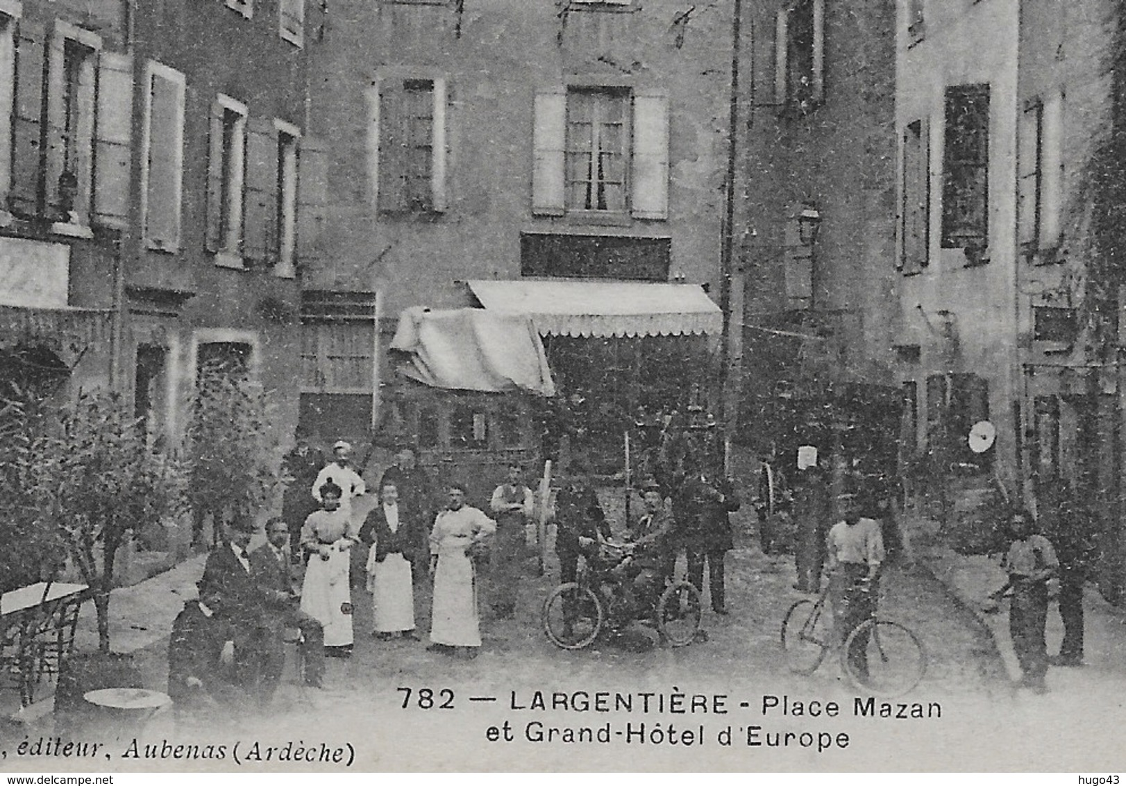 (RECTO / VERSO) LARGENTIERE EN 1906 - N° 752 - PLACE MAZAN - LE GRAND HOTEL D' EUROPE ANIME - BEAU CACHET - CPA VOYAGEE - Largentiere