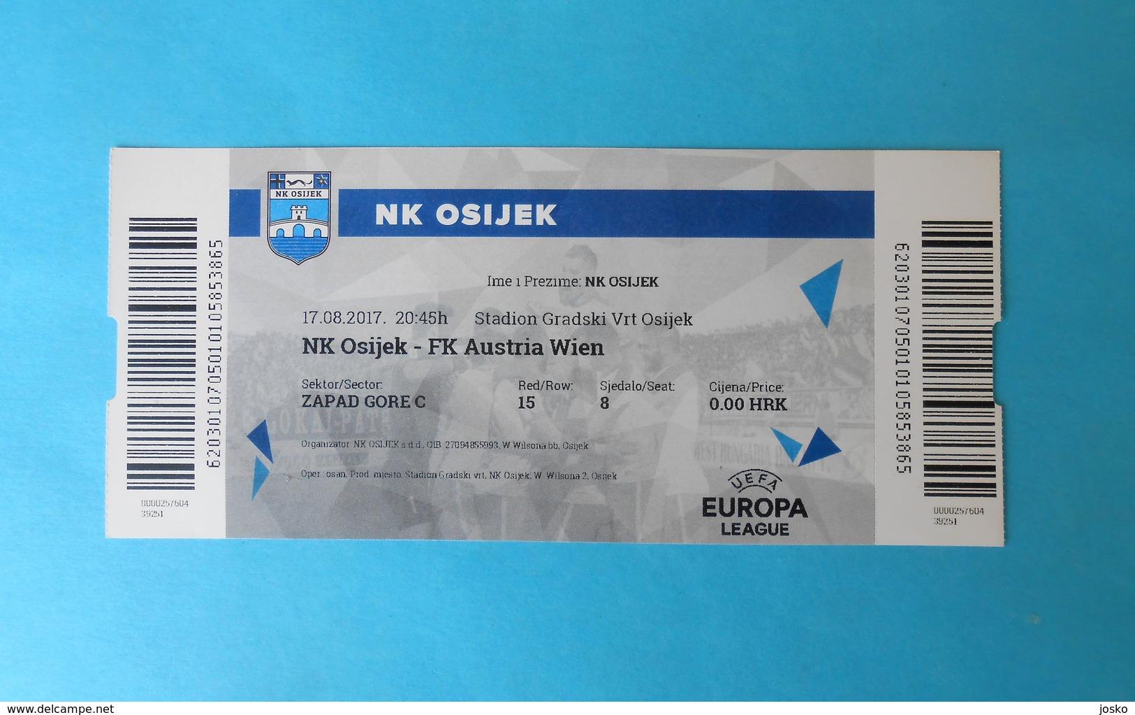 NkOSIJEK V FK AUSTRIA WIEN - 2017 UEFA EUROPA LEAGUE Football Match Ticket Soccer Fussball Foot Calcio Billet Osterreich - Match Tickets