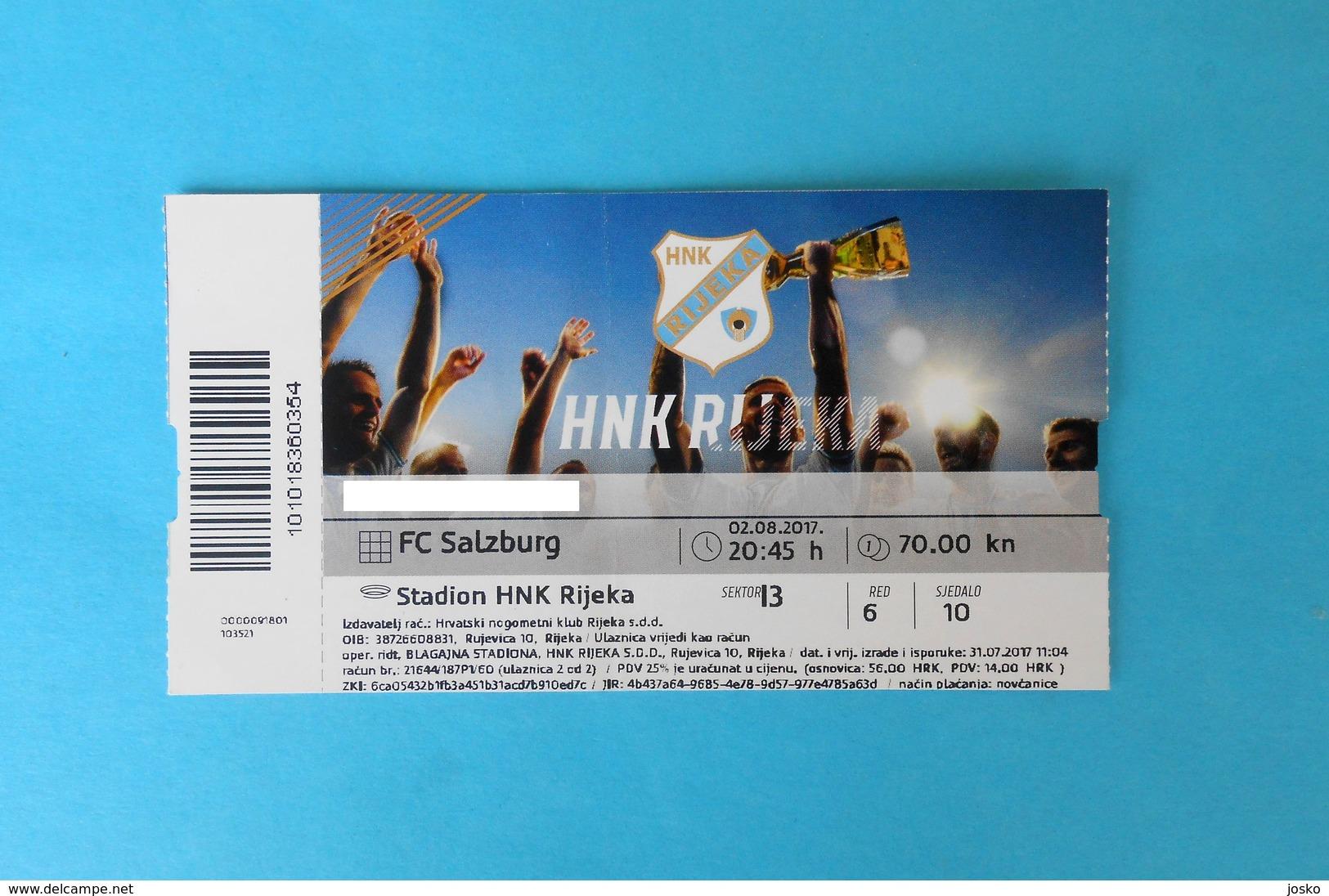 RIJEKA V FC SALZBURG - 2017. UEFA CHAMPIONS LEAGUE Qual. Football Match Ticket Soccer Fussball Billet Austria Osterreich - Match Tickets
