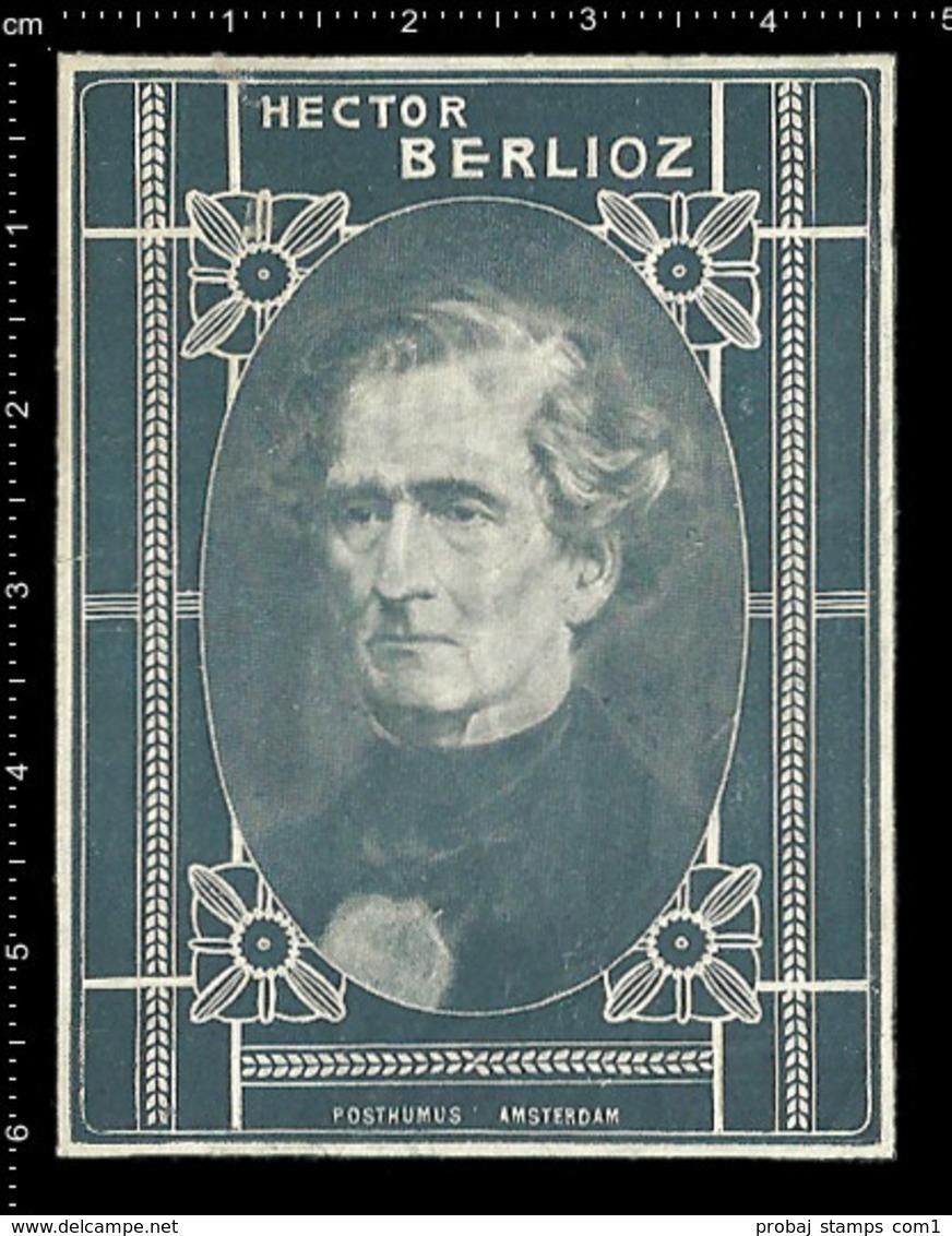 Old Dutch Poster Stamp Cinderella Reklamemarke Erinnofili Publicité Vignette Hector Berlioz French Composer - Music