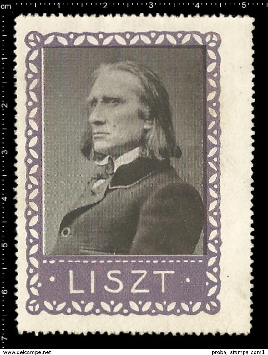 Old German Poster Stamp Cinderella Reklamemarke Erinnofili Publicité Vignette Franz Liszt Hungarian Composer Pianist - Music