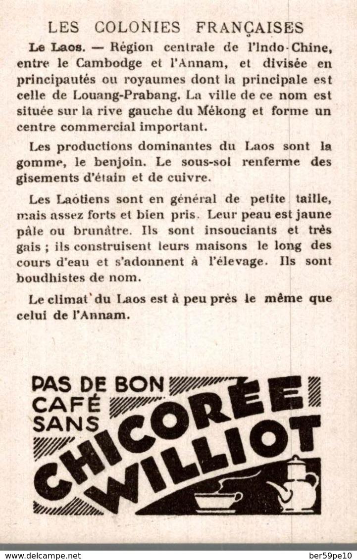 CHROMO  CHICOREE WILLIOT  LES COLONIES FRANCAISES LE LAOS - Cromos