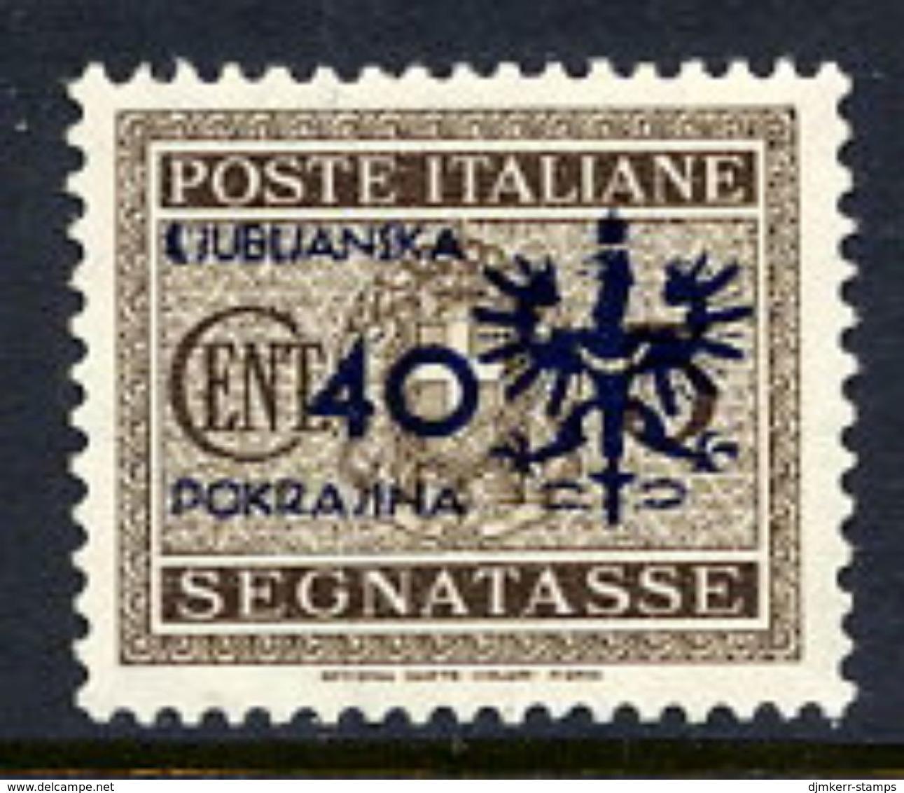 LJUBLJANA PROVINCE 1944 Postage Due 40 C. MNH / **.  Michel Porto 6 - Occupation 1938-45