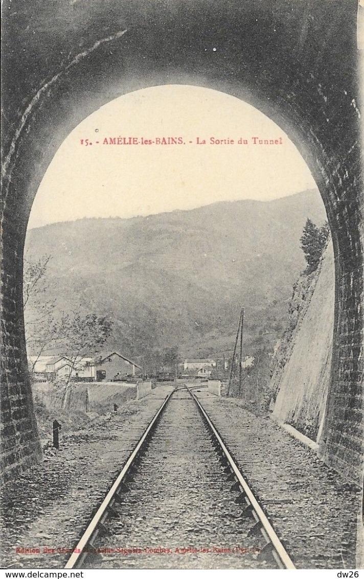 Amélie-les-Bains - La Sortie Du Tunnel - Edition Grands Magasins Séguéla-Combes, Carte N° 15 Non Circulée - Ouvrages D'Art