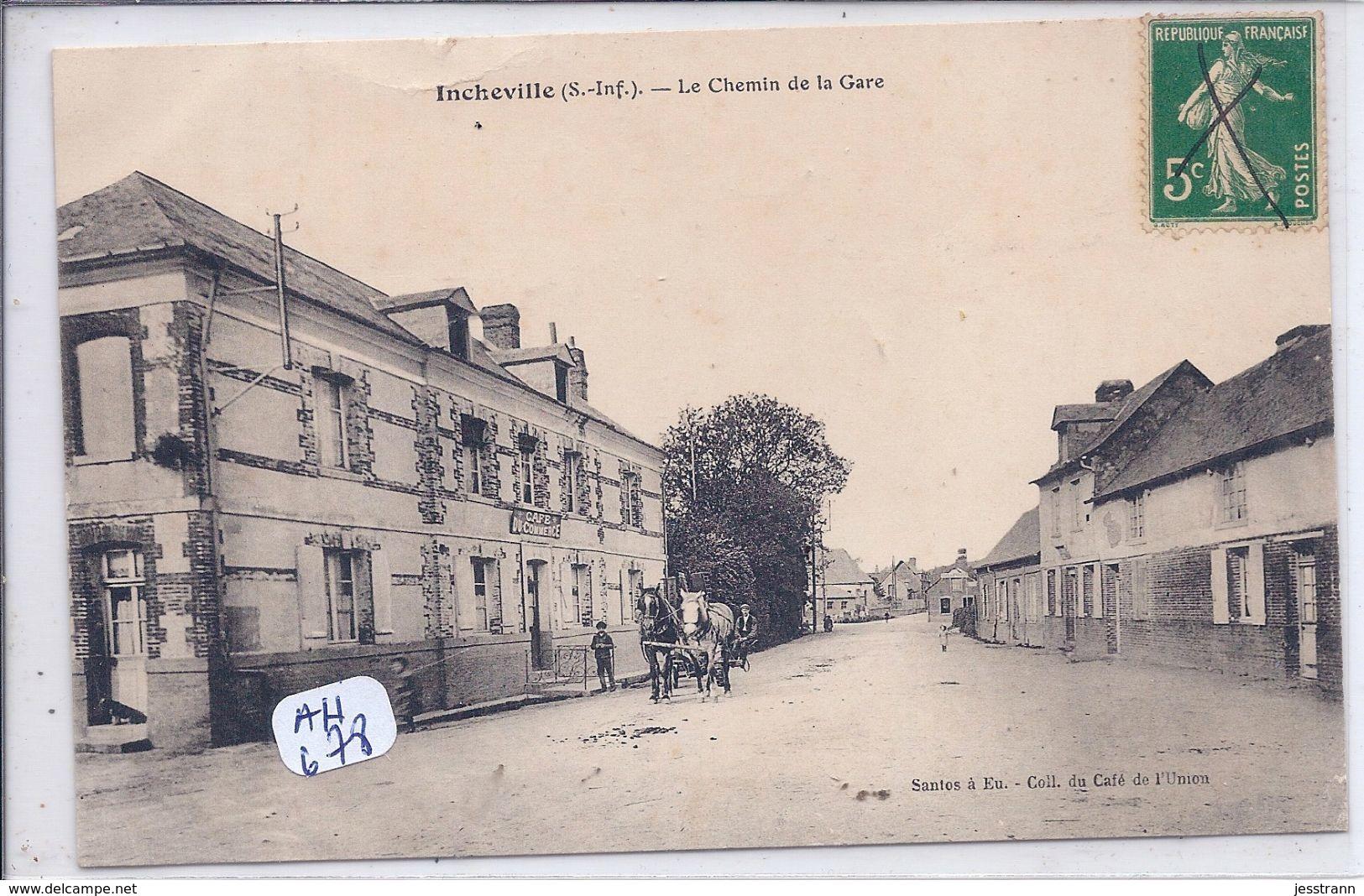 INCHEVILLE- LE CHEMIN DE LA GARE- BEL ATTELAGE PASSANT DEVANT LE CAFE DU COMMERCE - France