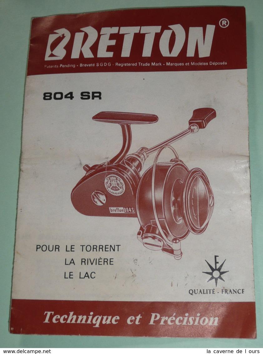 Rare Ancien Dépliant / Notice Publicitaire, Pêche, Moulinet BRETTON 804 SR - Publicités