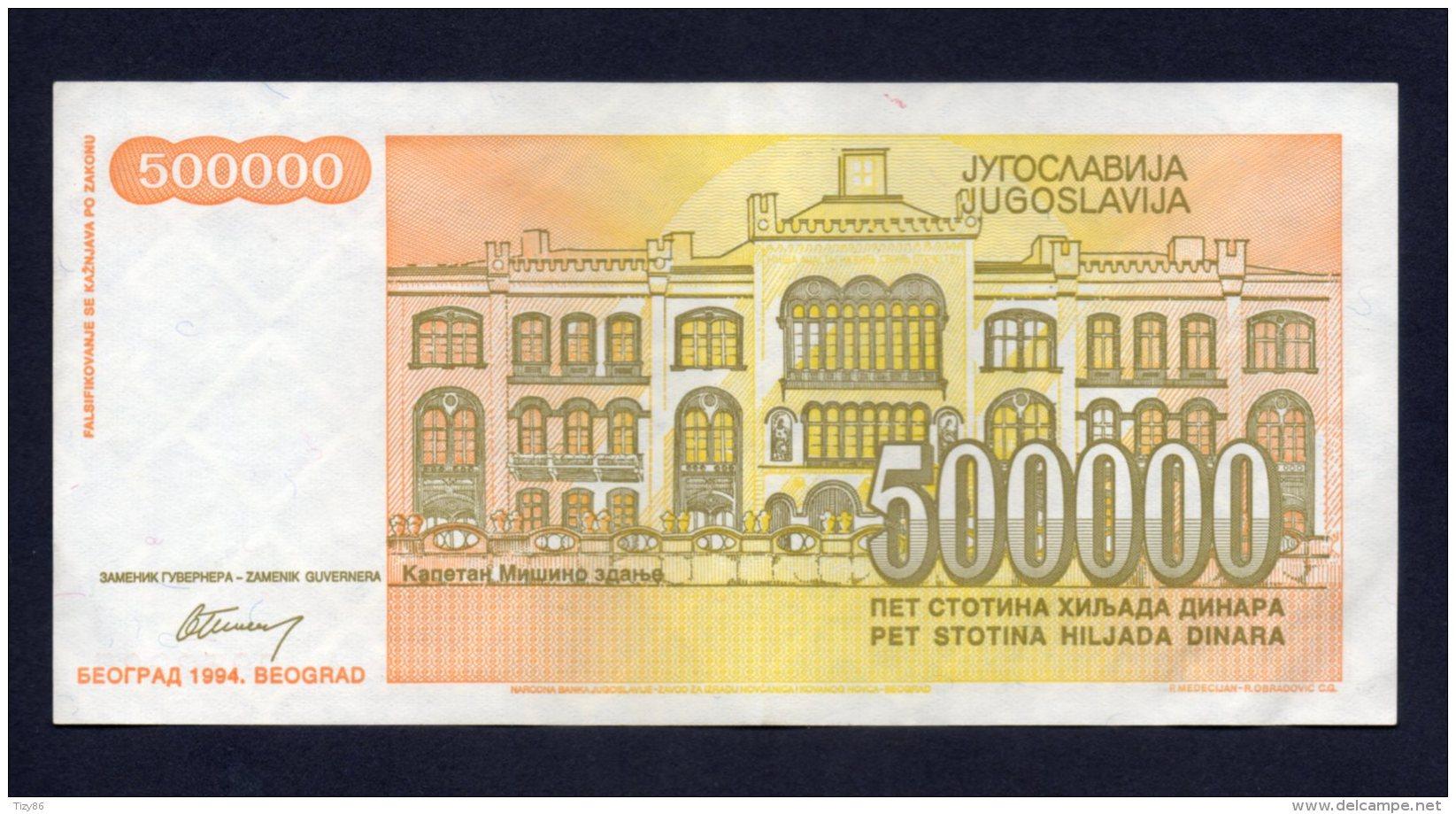 Banconota Jugoslavia 500.000 Dinari 1994 SPL - Yougoslavie