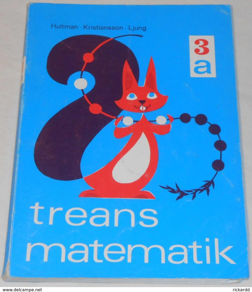 Treans Matematik 3a Av Hultman, Kristiansson & Ljung; Från 70-talet - Scandinavian Languages