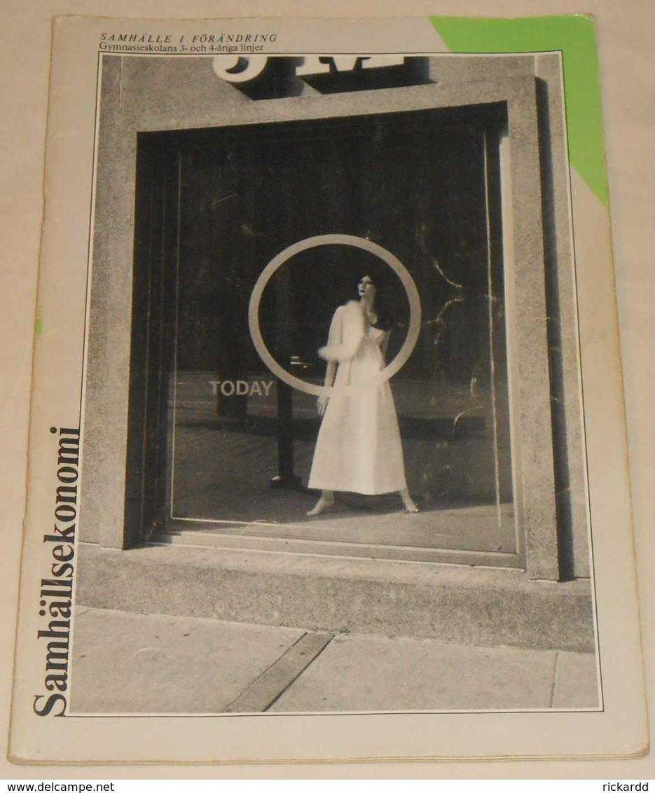 Samhälle I Förändring - Samhällsekonomi Av Göte Lennevi & Dan Lindquist; Från 80-talet - Books, Magazines, Comics