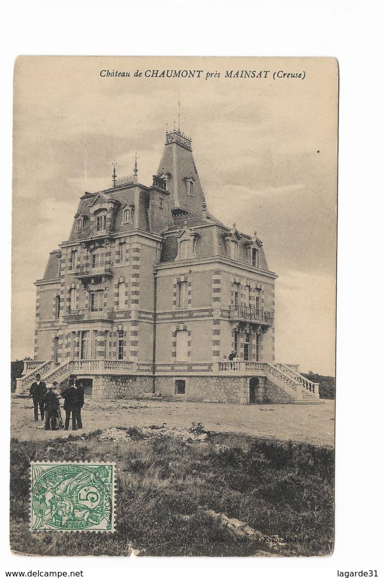 000265 Assez Rare Chateau De Chaumont Près Mainsat - Autres Communes