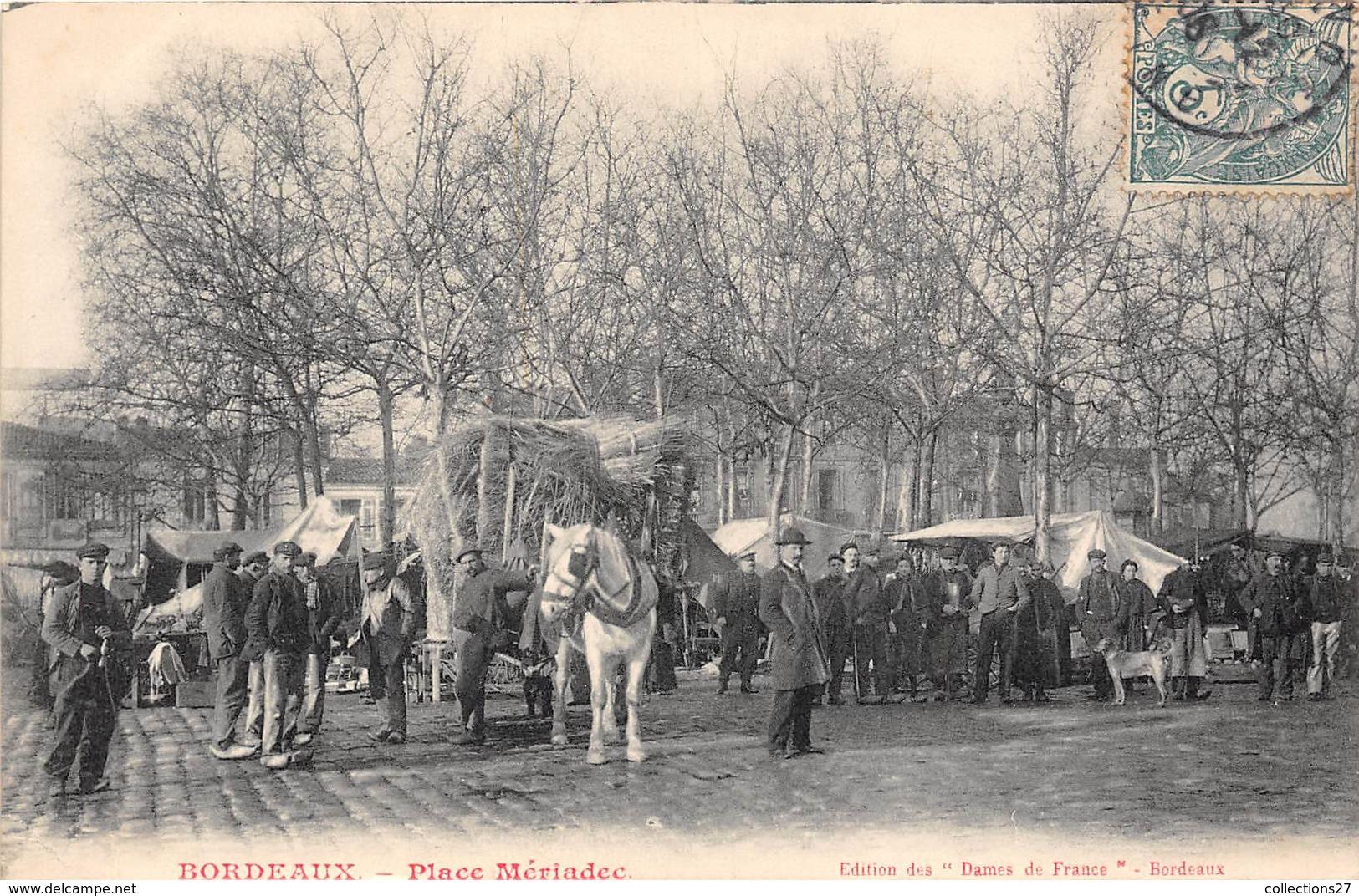 33-BORDEAUX- PLACE MERIADEC - Bordeaux