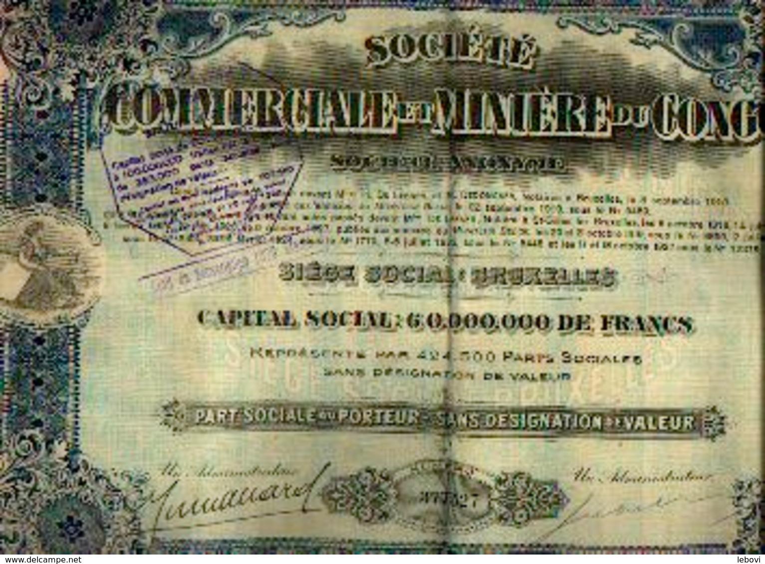 « Soc. Commerciale Et Minière Du Congo SA » - S.S. BRUXELLES - CS 60.000.000 Fr – Part Sociale - Chemin De Fer & Tramway