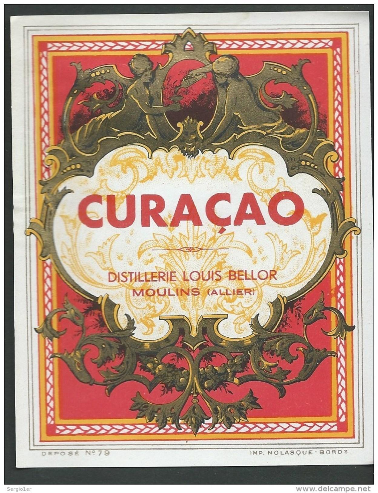 Ancienne Etiquette  Curaçao Distillerie Louis Bellor Moulins Allier 03  Imp Nolasque Bordeaux N°79 - Autres