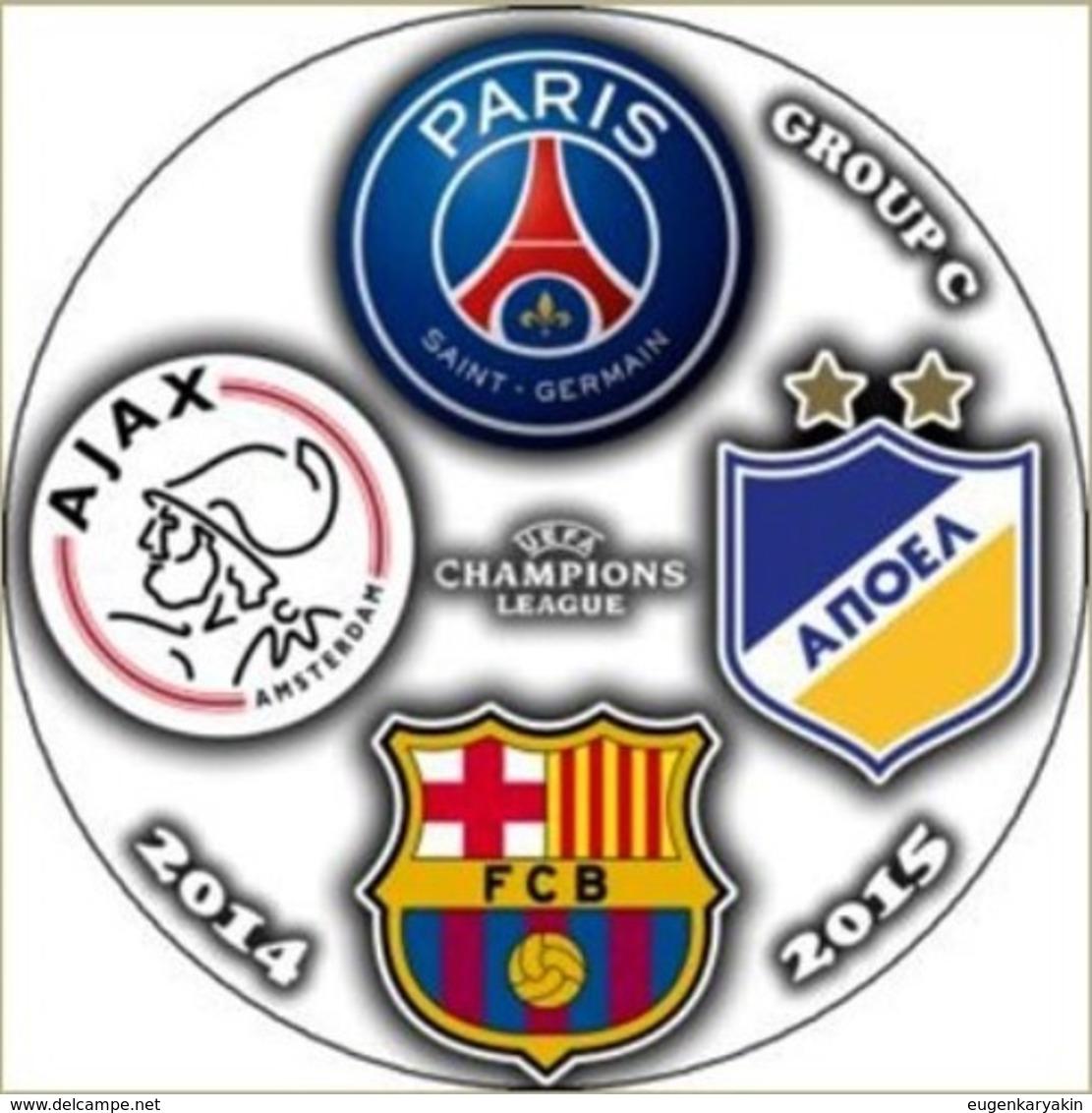 Pin Champions League 2014-2015 Group F Paris Saint-Germain Barcelona Ajax Amsterdam APOEL - Fussball