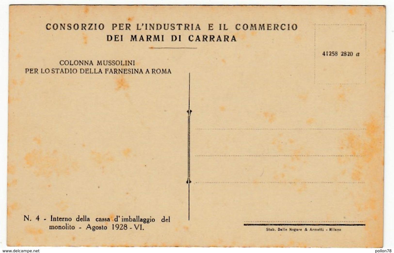 ... MARMI DI CARRARA - COLONNA MUSSOLINI PER LO STADIO DELLA FARNESINA DI ROMA - 1928 - Vedi Retro - Formato Piccolo - Storia