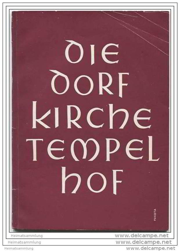 Berlin Tempelhof - Die Dorfkirche - Gestern - Heute - Morgen - Ein Beitrag Zum Wiederaufbau - Berlin