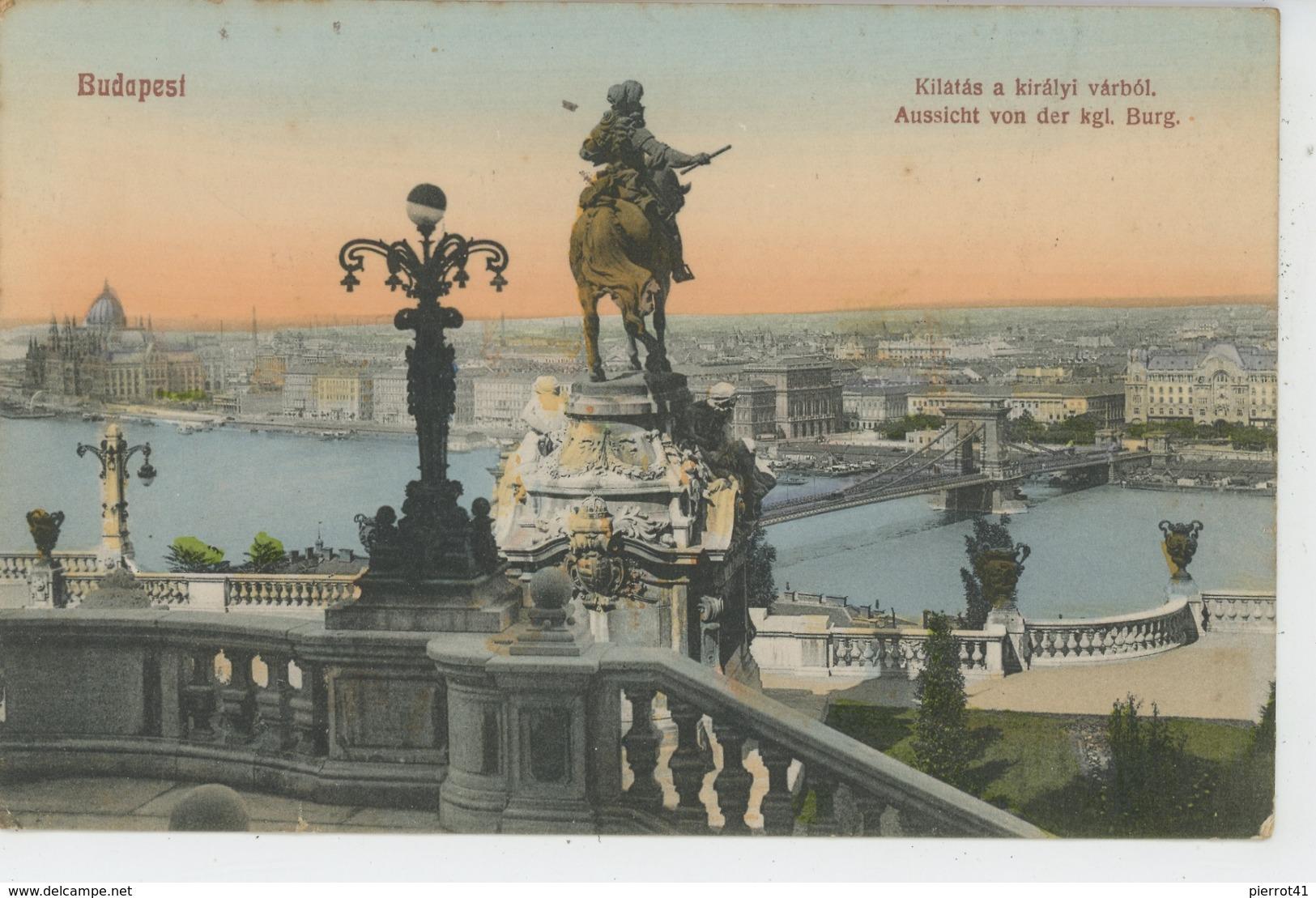 HONGRIE - BUDAPEST - Aussicht Von Der Kgl. Burg - Hungary