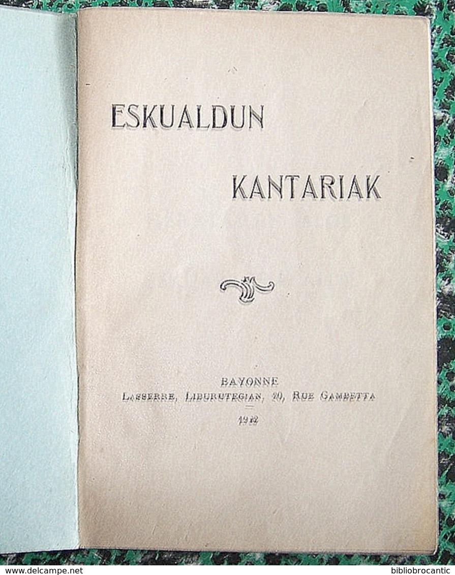 Gernikako Arbola * ESKUALDUN KANTARIAK * E. O. 1922 - Livres, BD, Revues