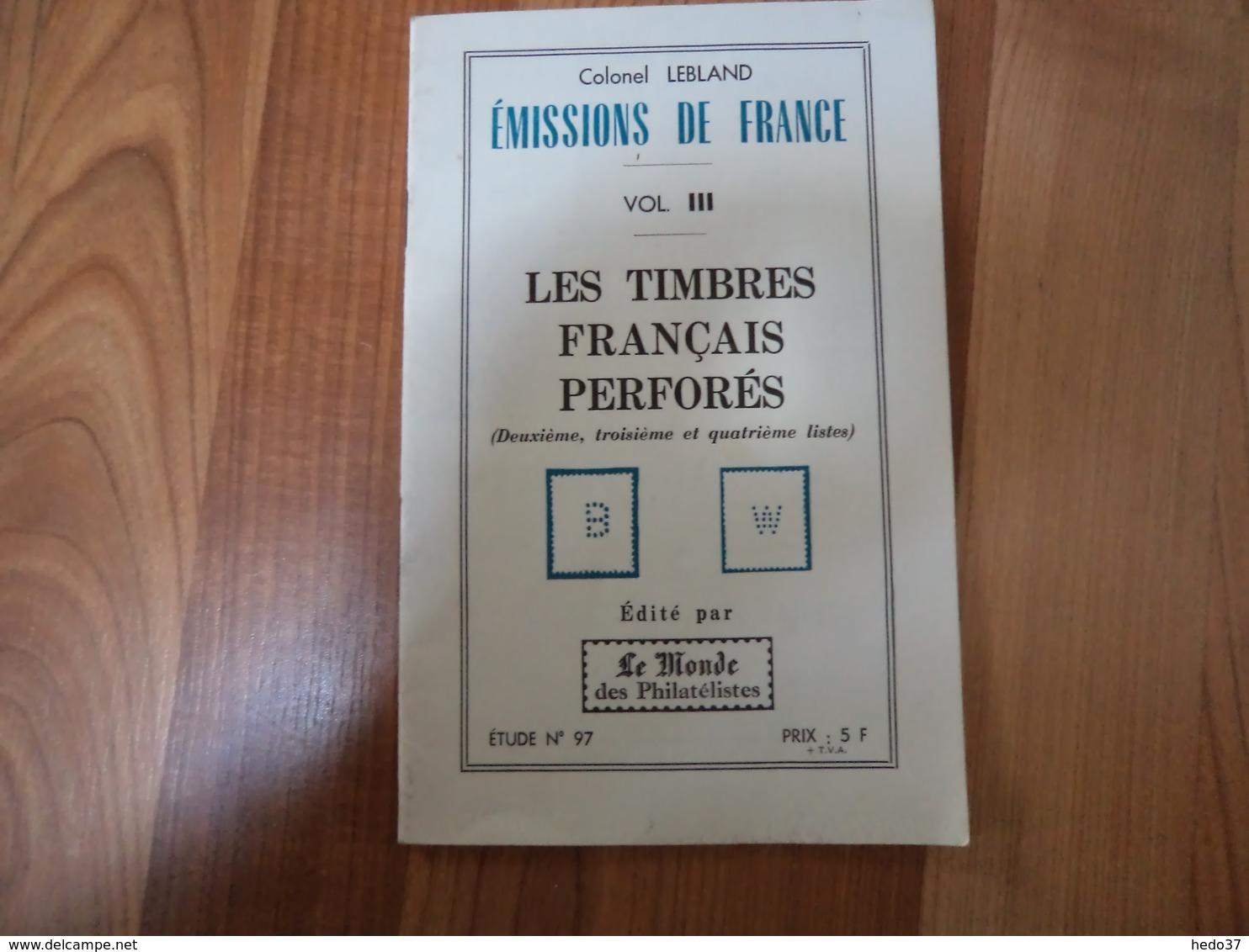 Les Timbres Français Perforés - Lebland - 32 Pages - Frankreich
