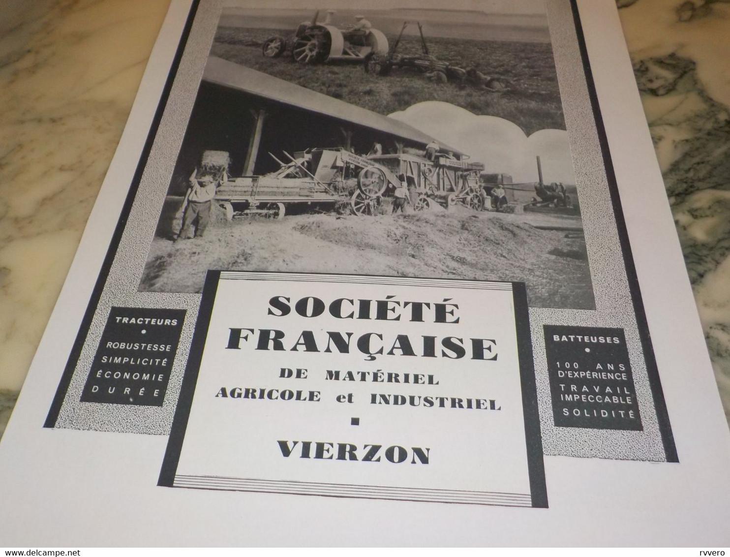ANCIENNE PUBLICITE SOCIETE FRANCAISE  DE LA MACHINE AGRICOLE VIERZON 1941 - Traktoren