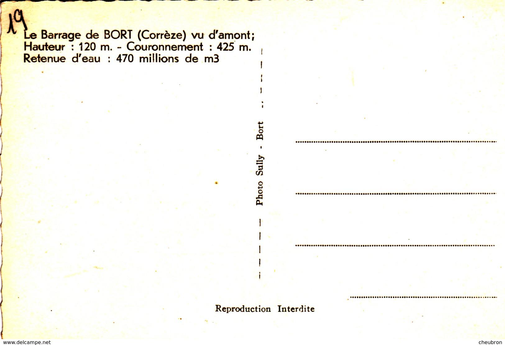 19. BORT LES ORGUES. LE BARRAGE DE BORT EN CONSTRUCTION. VUE D'AMONT. - France