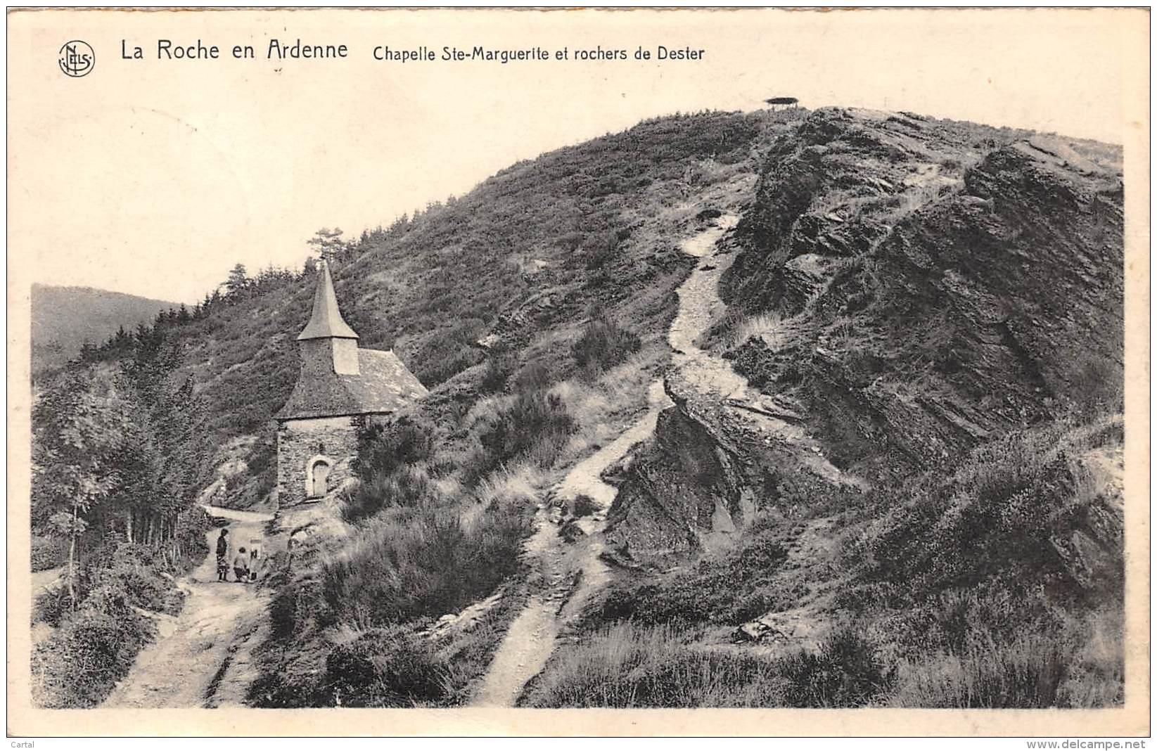 LA ROCHE En ARDENNE - Chapelle Ste-Marguerite Et Rochers De Dester - La-Roche-en-Ardenne