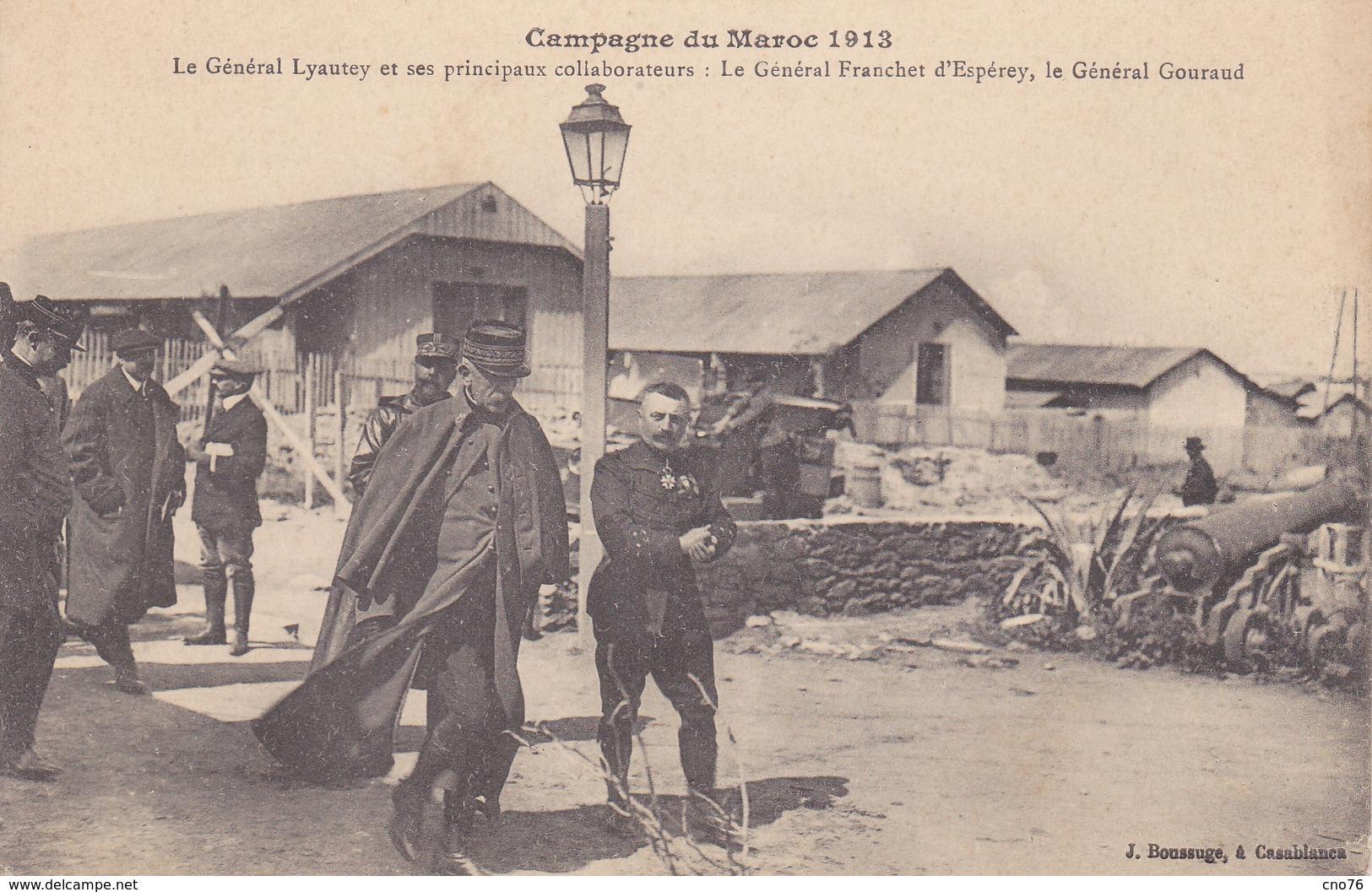 Fez Campagne Du Maroc 1913, Le Général Lyautey Et Ses Principaux Collaborateurs - Fez