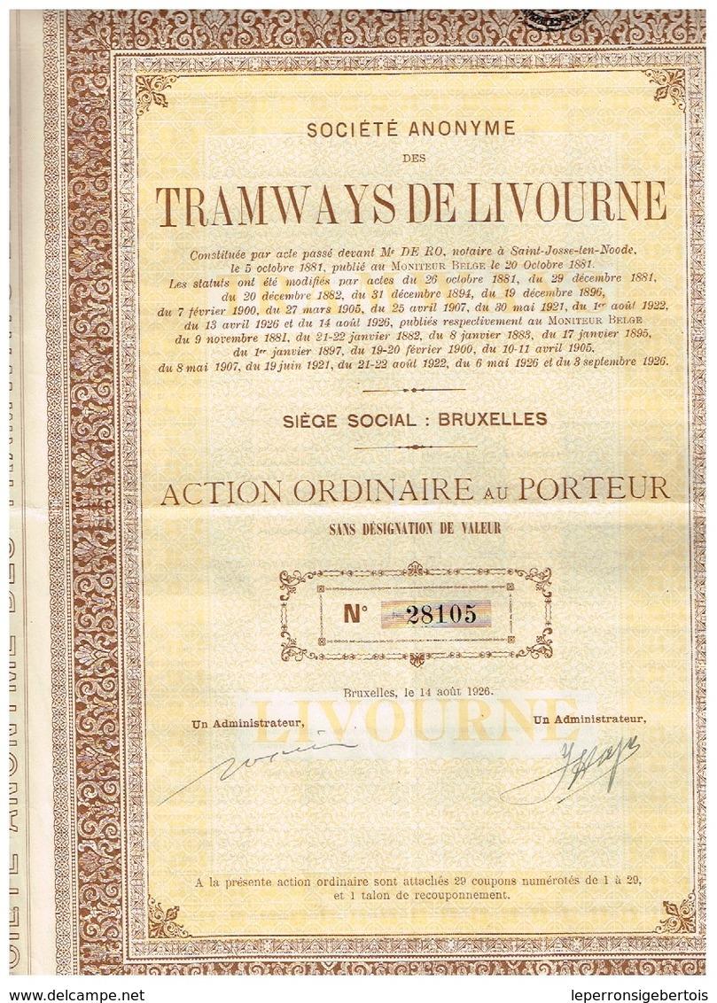 Action Ancienne - Sté Anonyme Des Tramways De Livourne - Titre De 1926 - N° 28105 - Chemin De Fer & Tramway