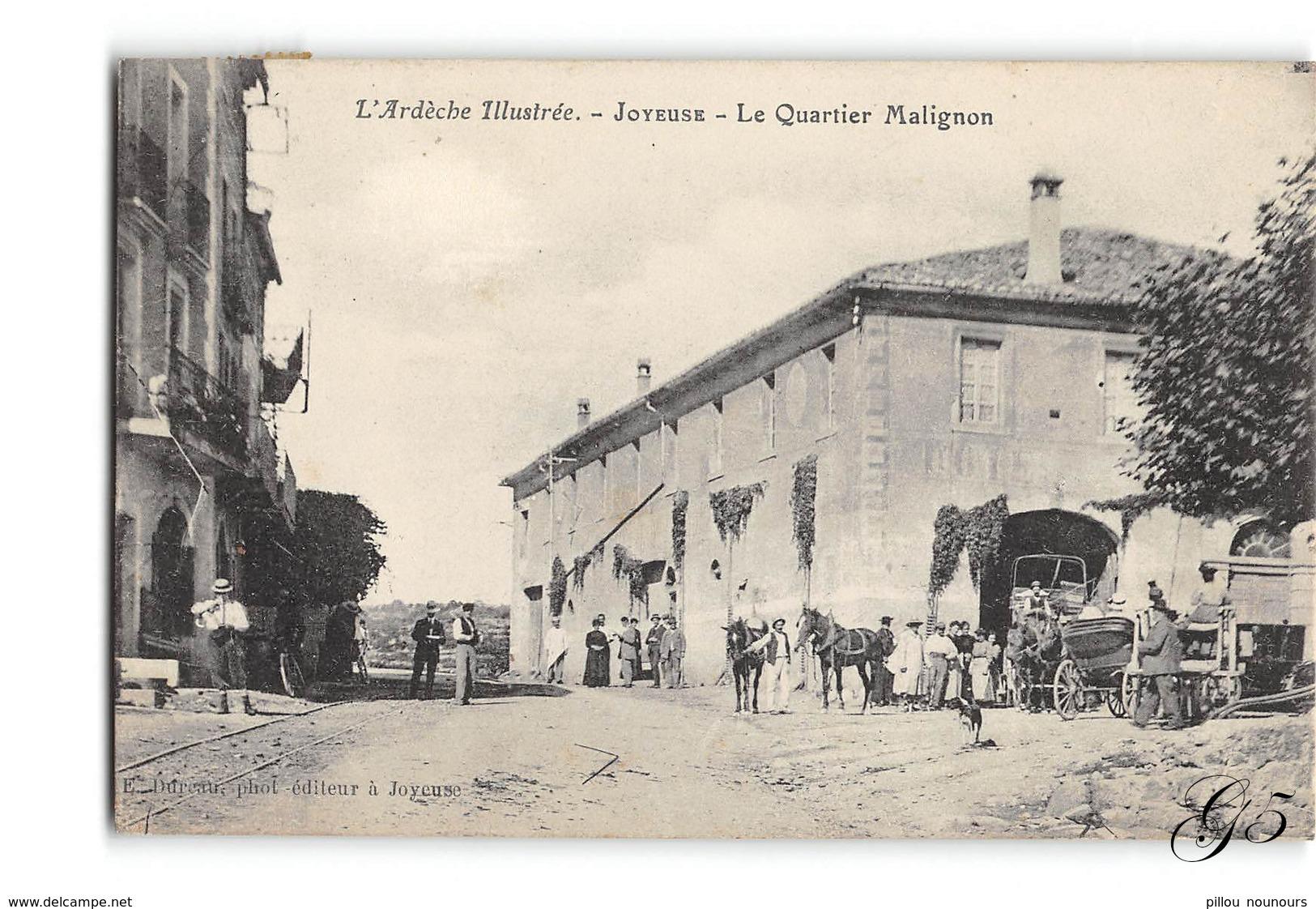 CPA _ Joyeuse _ Le Quartier Malignon _ Etat Superbe - Joyeuse