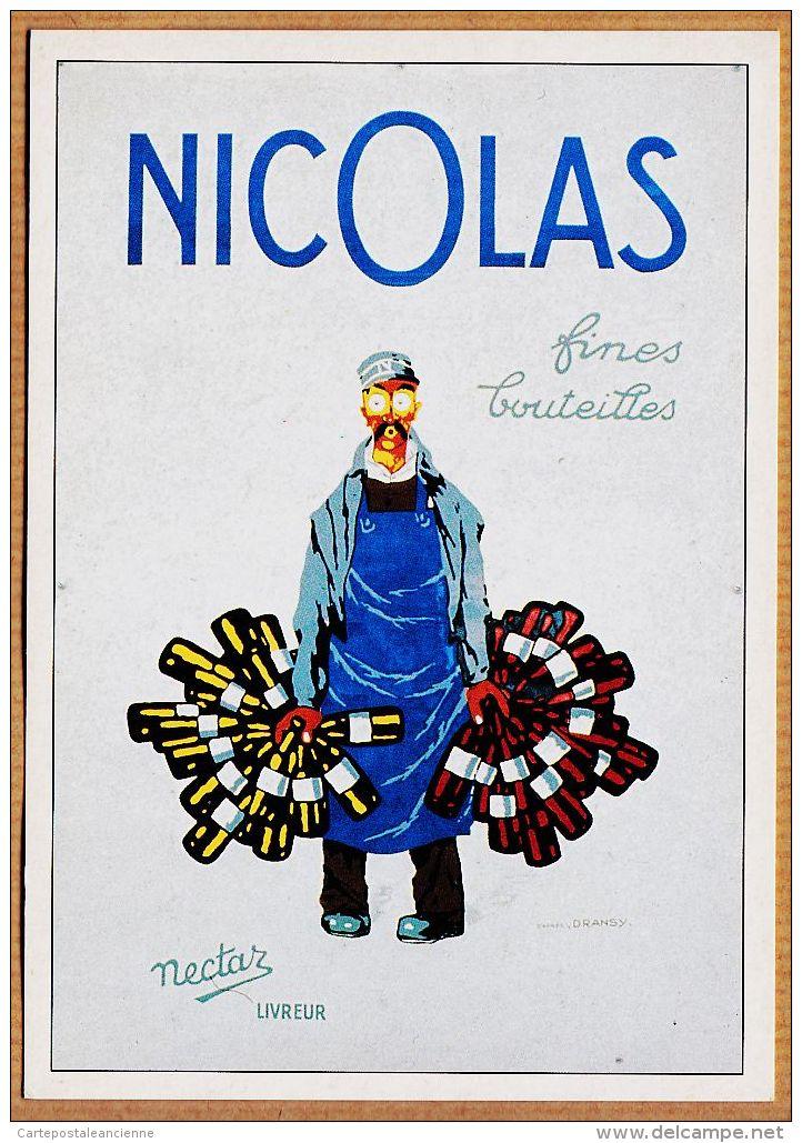Cppub 177 Affiche DRANSY 1935 Vins NICOLAS FInes Bouteilles NECTAR Livreur REPRODUCTION ATLAS 1992 - Publicité