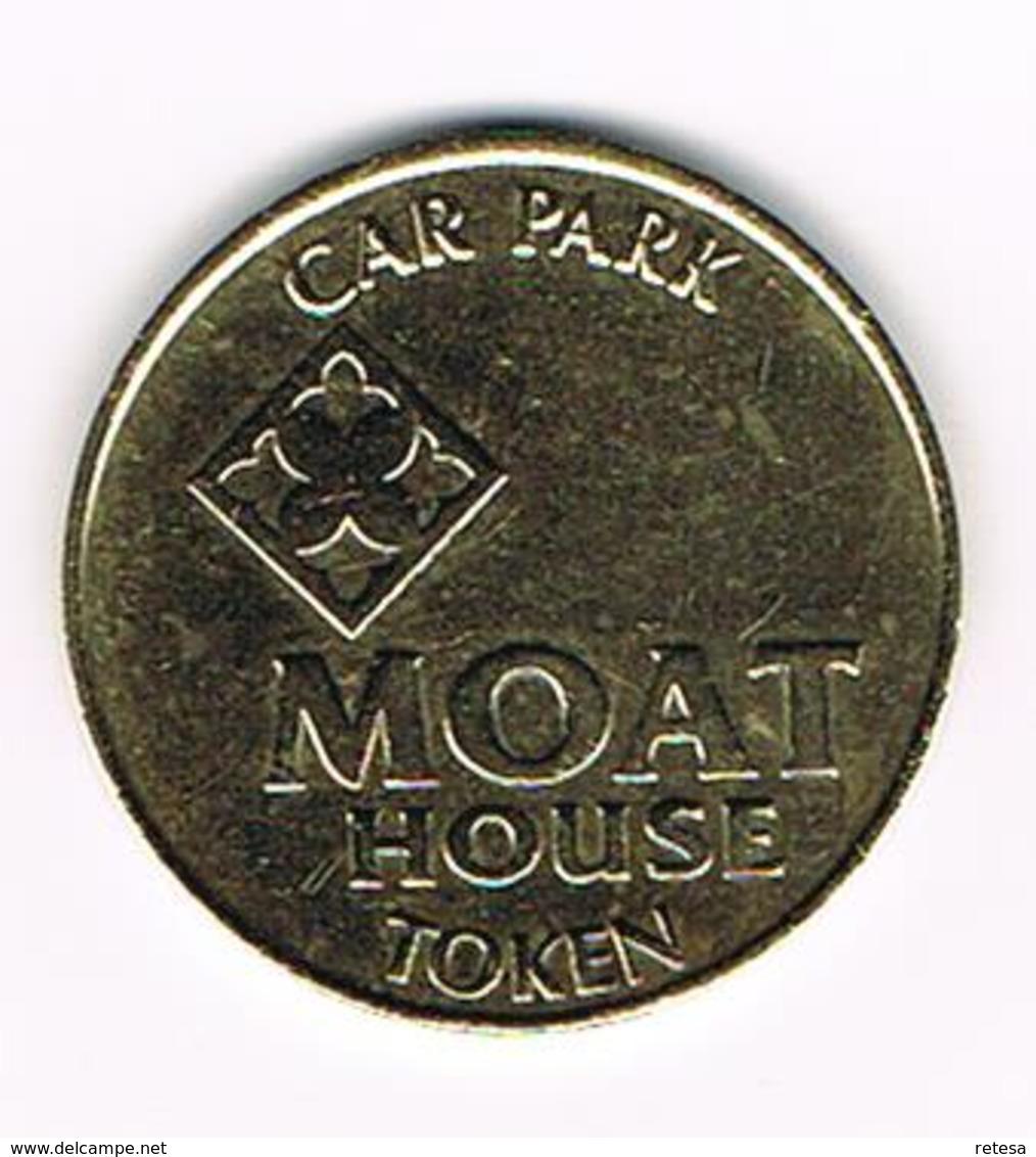 &-  MOAT HOUSE TOKEN - CAR PARK - Professionnels/De Société