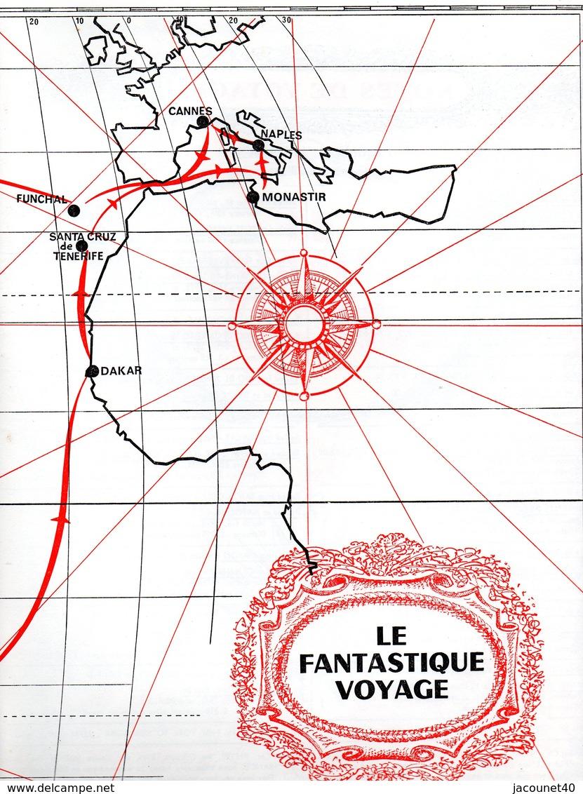 PAQUEBOT FRANCE  CROISIÈRE  LE FANTASTIQUE VOYAGE 10 FÉVRIER 1973 15 MARS 1973 - Vecchi Documenti
