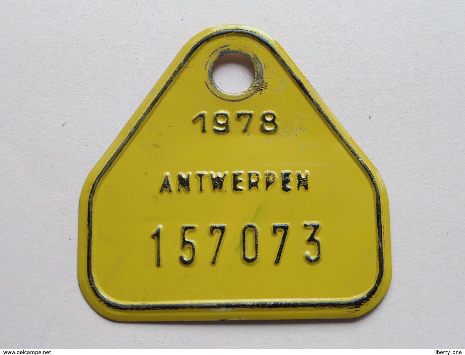 FIETSPLAAT / PLAQUE Vélo ( Antwerpen Nr. 157073 ) Anno 1978 ( België ) ! - Kennzeichen & Nummernschilder