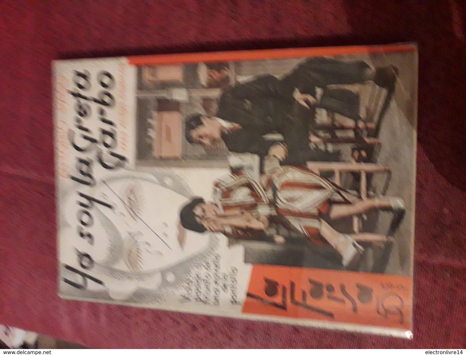 Petit Fascicule Populaire Espagnol Des Annees 40 La Farsa L Yo Soy La Greta Garbo Paso - Littérature