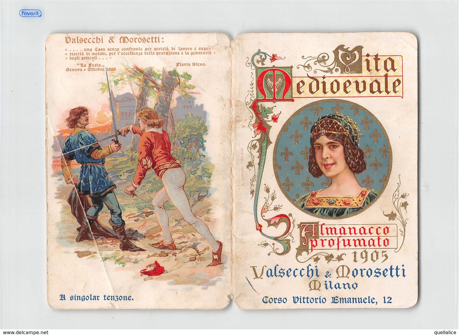 """0272 """"CALENDARIETTO-VITA MEDIOEVALE-ALMANACCO PROFUMATO-VALSECCHI & MOROSETTI-MILANO"""" ANIMATO. CALEND. ORIG - Petit Format : 1901-20"""