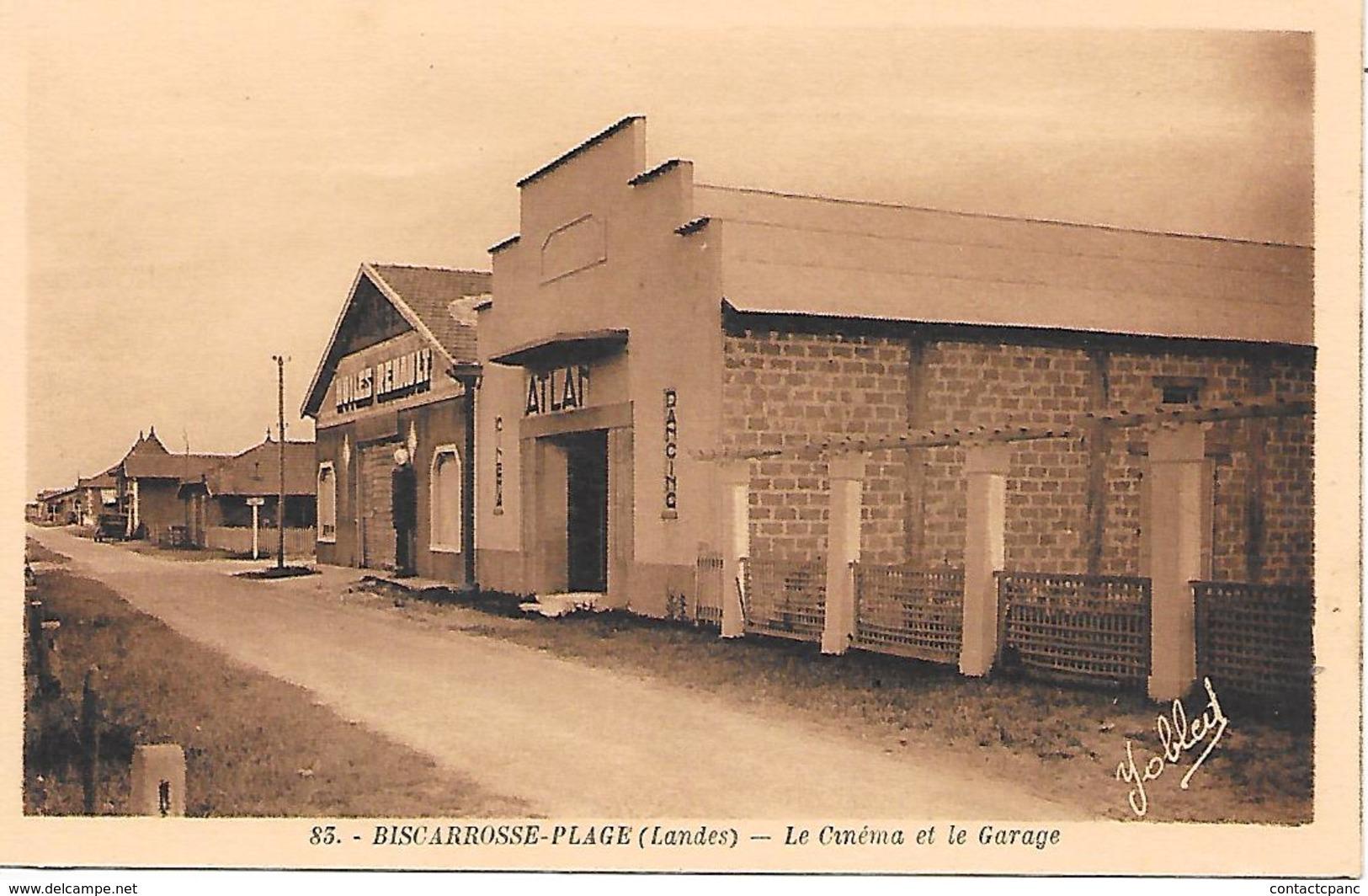 BISCAROSSE  ( 40 ) - Le Cinéma Et Le Garage - Biscarrosse