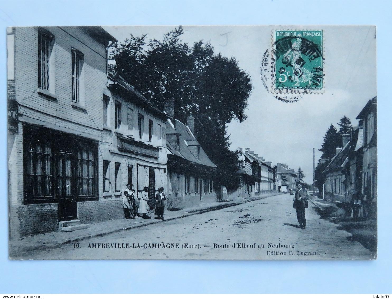 C.P.A. : 27 AMFREVILLE LA CAMPAGNE : Route D'Elbeuf Au Neubourg, Timbre En 1912 - France