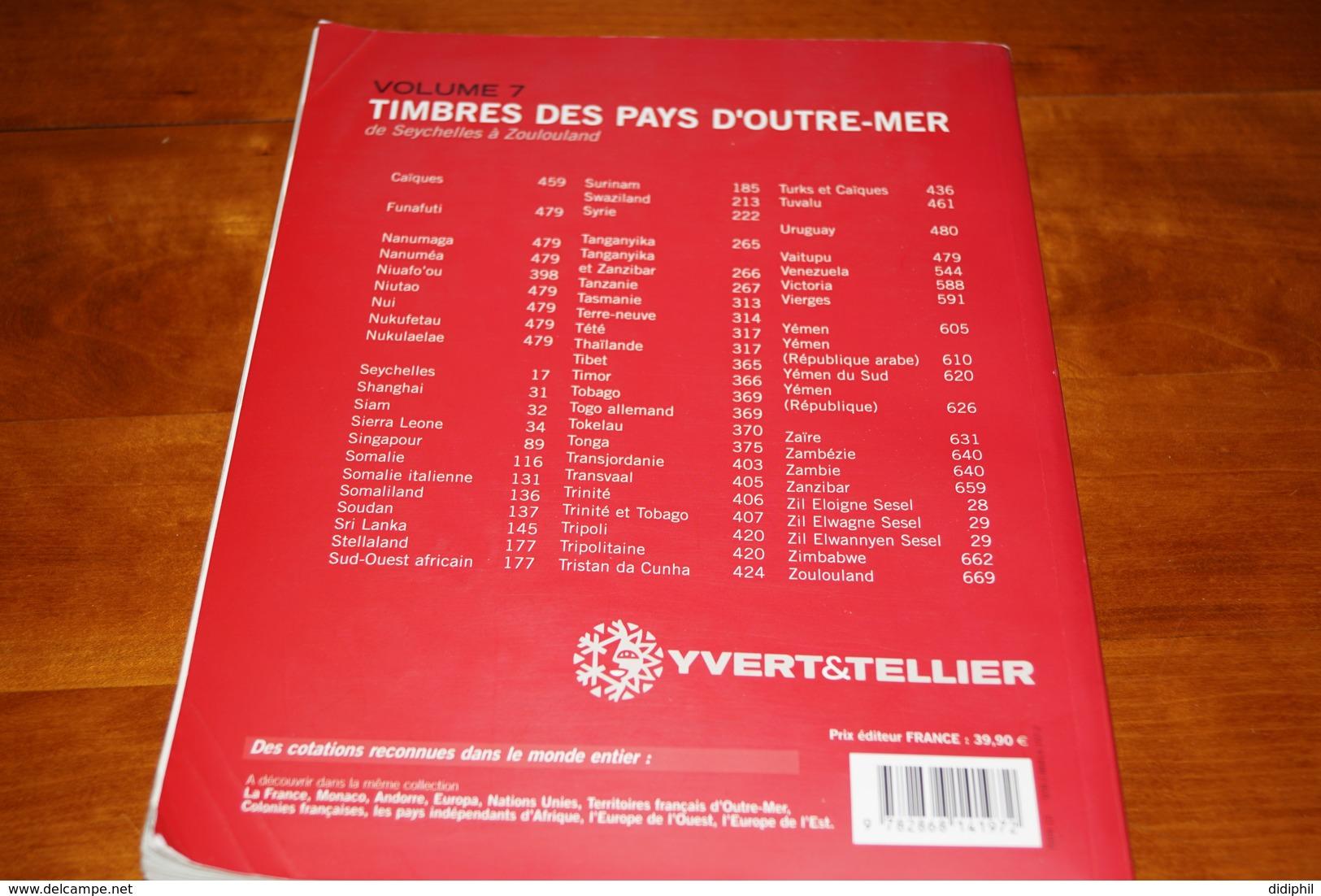CATALOGUE YVERT OUTRE MER VOL 7  2010 PEU SERVI - Frankreich