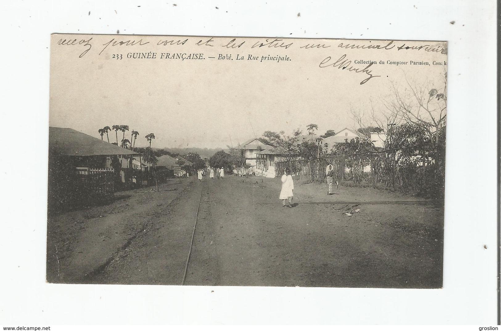 BOKE 233 GUINEE FRANCAISE LA RUE PRINIPALE 1911 - Guinée Française