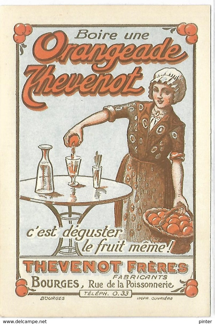 PUBLICITE - Boire Une ORANGEADE THEVENOT - Bourges - Werbepostkarten