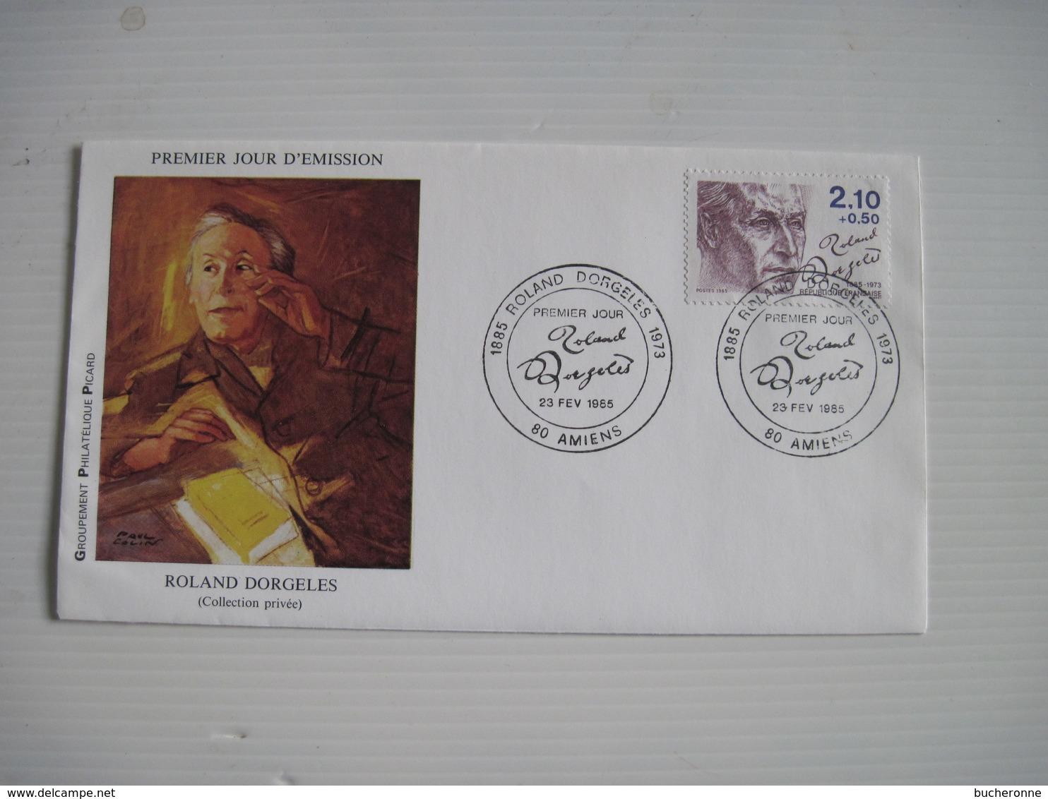 PREMIER JOUR D'EMISSION ROLAND DORGELES 23 Fév 1985 (collection Privée) 80 AMIENS  T.B.E. - Marcophilie (Lettres)
