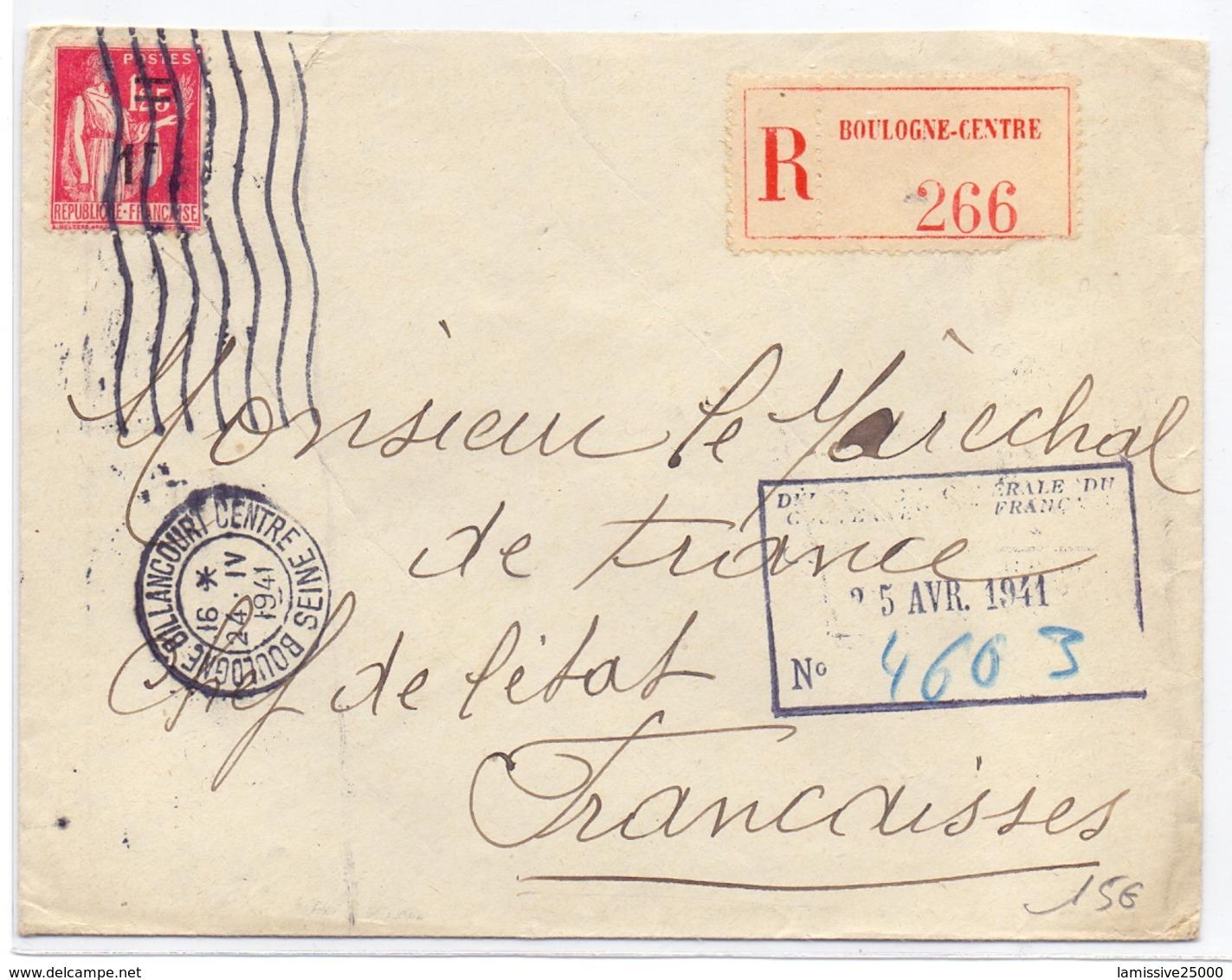Lettre Adresse Au Marechal Petain En Recommandée D Office 1fr Paix De Boulogne Billancourt Centre Seine - Guerre De 1939-45