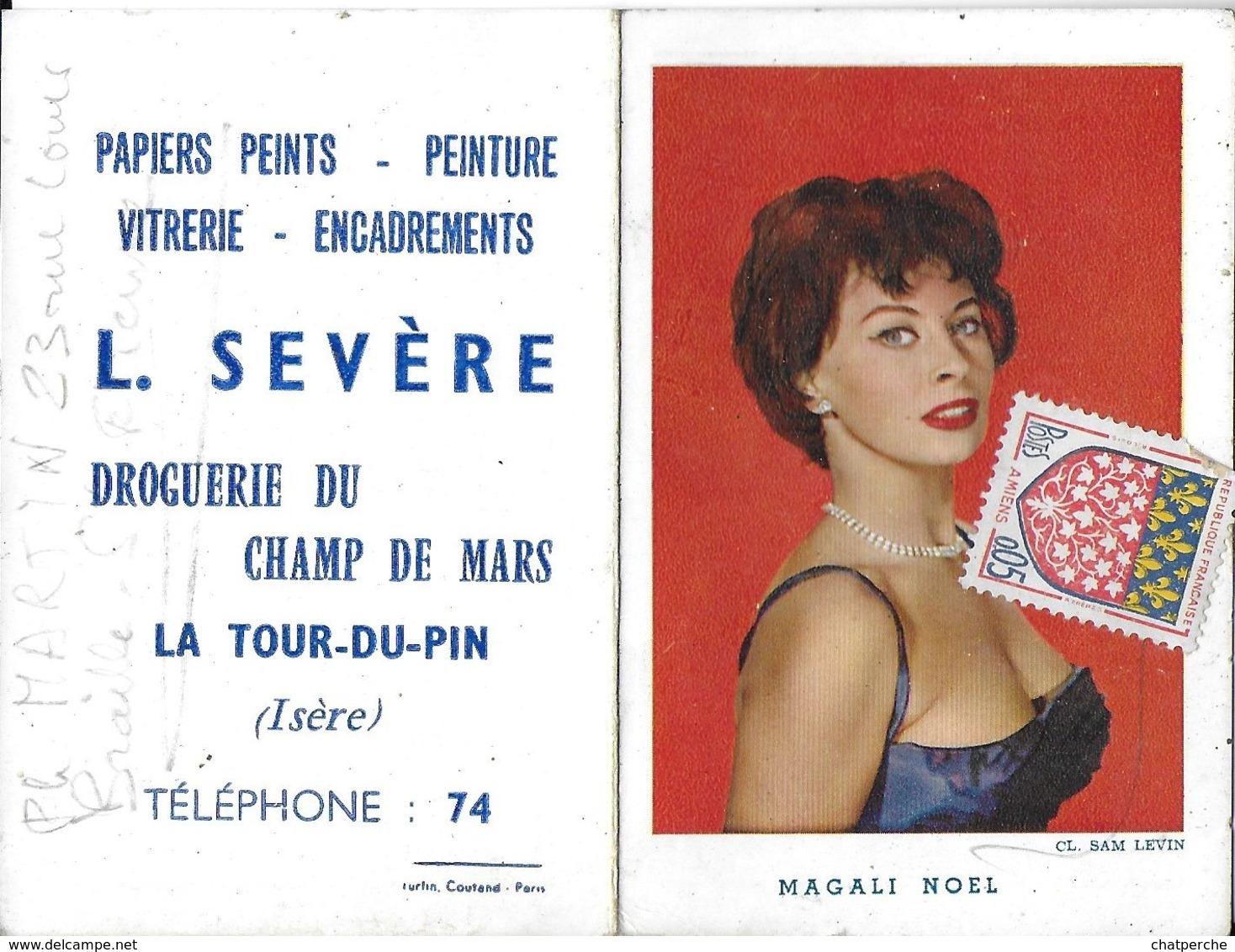CALENDRIER 1963 MAGALI NOEL CHANTEUSE  ACTRICE CINÉMA PUBLICITÉ DROGUERIE LA TOUR-DU-PIN 38 ISÈRE - Calendriers