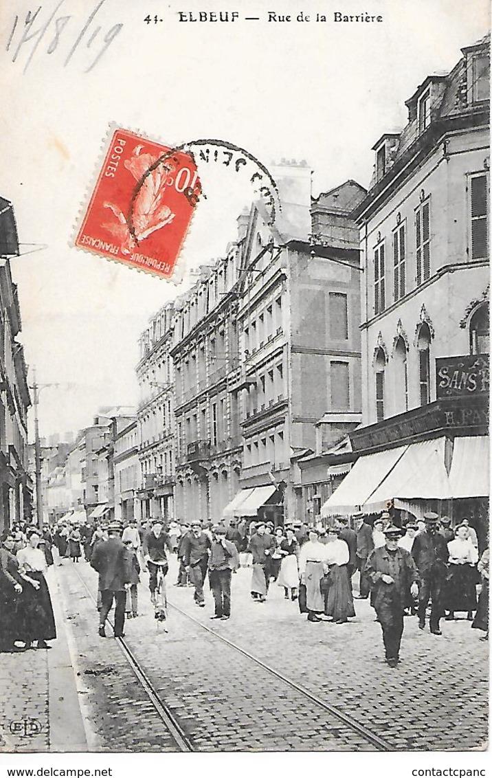 ELBEUF  ( 76 )  - Rue De La Barrière - Elbeuf