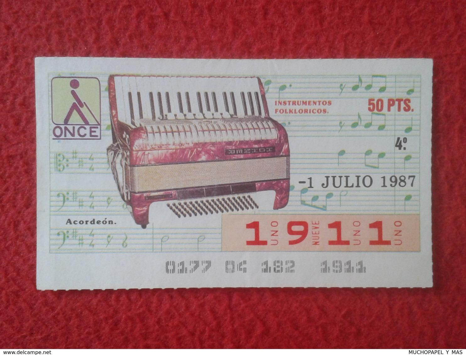 CUPÓN DE ONCE SPANISH LOTERY CIEGOS SPAIN LOTERÍA ESPAÑA BLIND 1987 ACORDEÓN ACCORDÉON ACCORDION AKKORDEON VER FOTO/S - Billets De Loterie