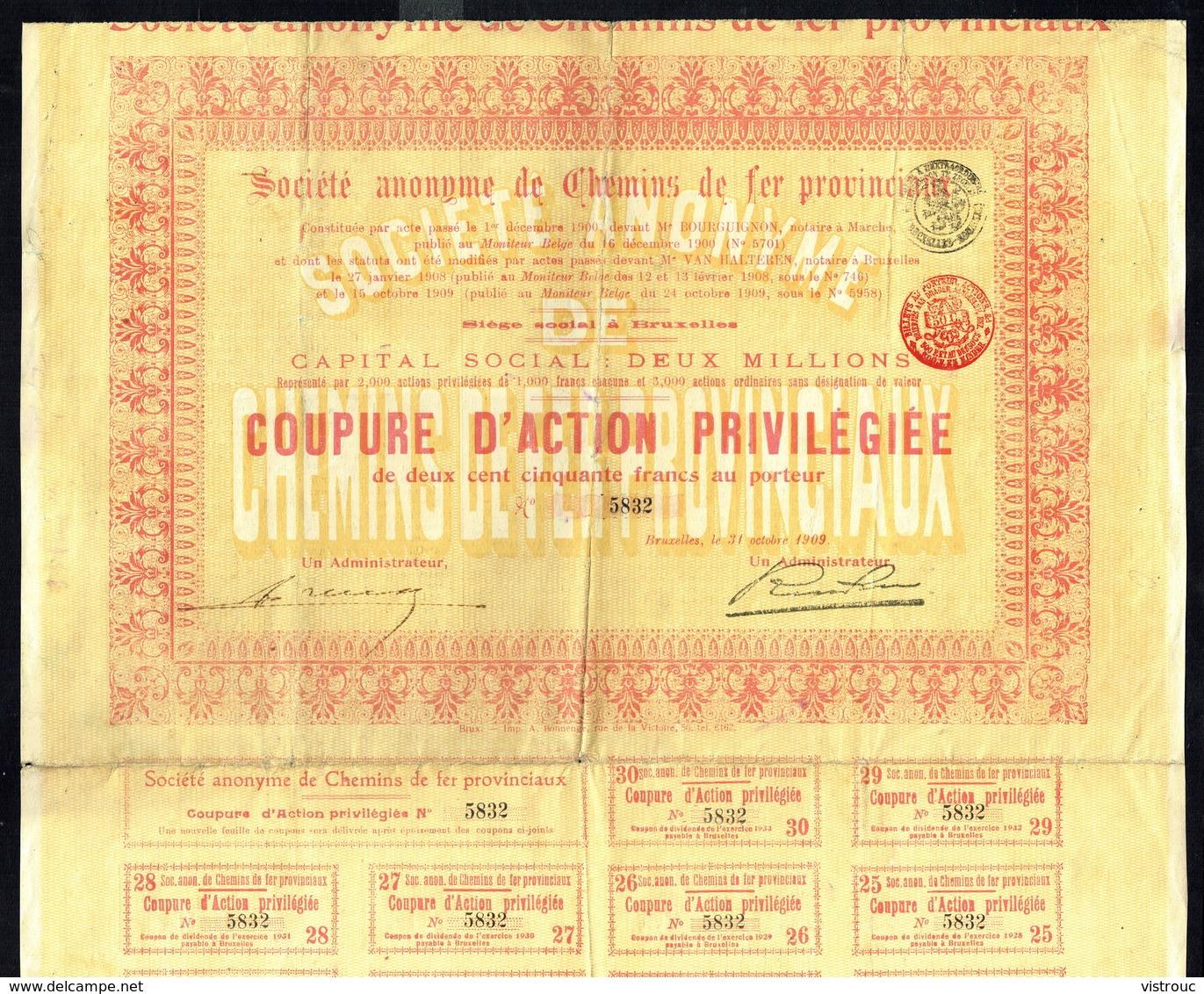 SOCIETE ANONYME DE CHEMINS DE FER PROVINCIAUX  - Coupure D'action Privilègiée De 250,- Frs Au Porteur - 1909. - Chemin De Fer & Tramway