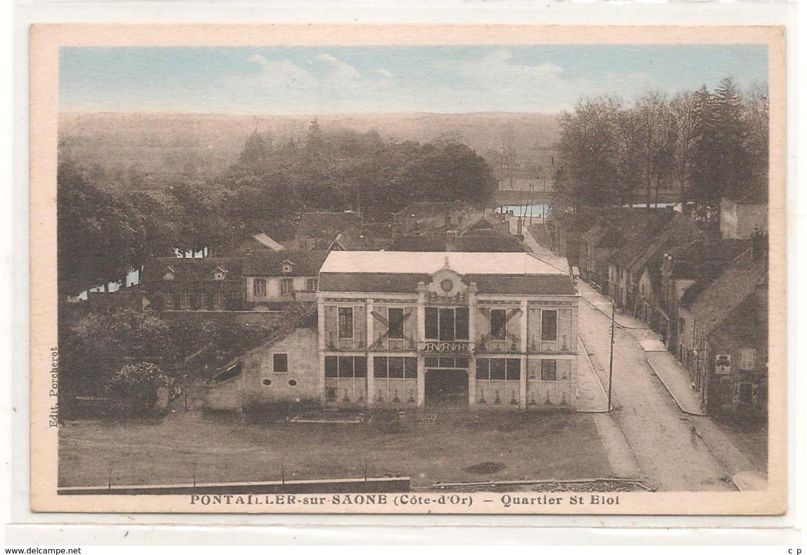 Pontailler Sur Saone -Quartier Saint Eloi  -   CPA° - Autres Communes