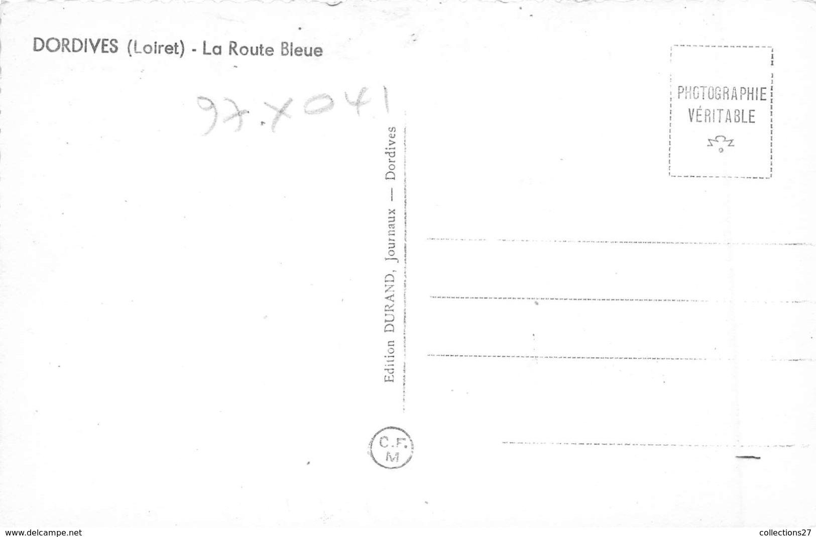 45-DORDIVES- LA ROUTE BLEUE - Dordives